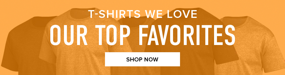 T-Shirts we love. Our top favorites. Click to shop now.